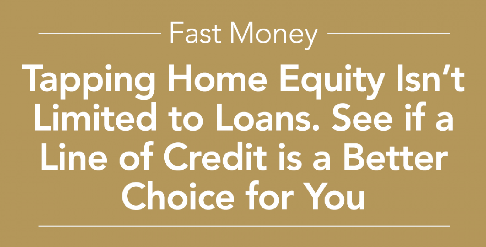 Fast Money Home Equity