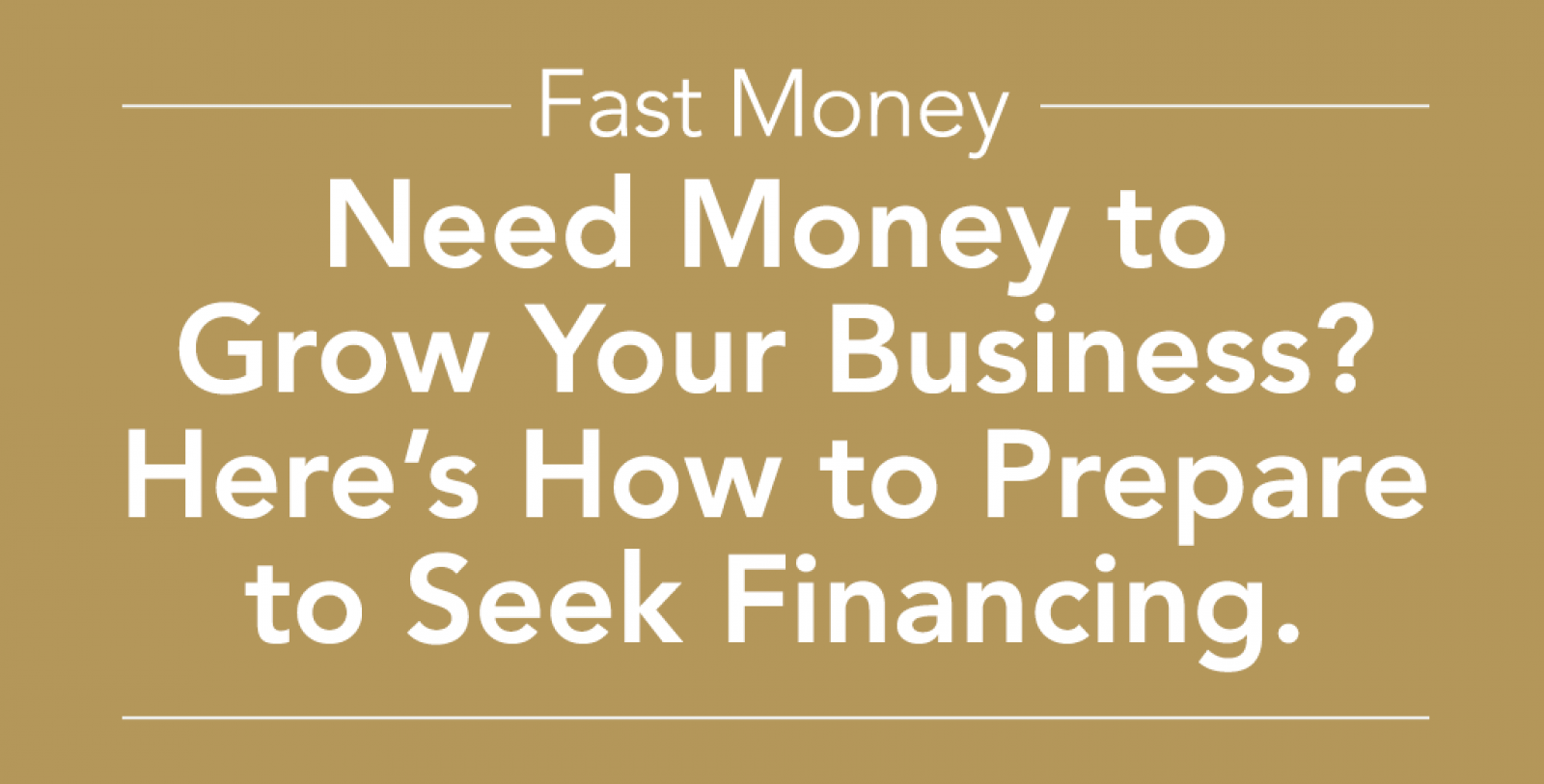 Need Money to Grow Your Business?