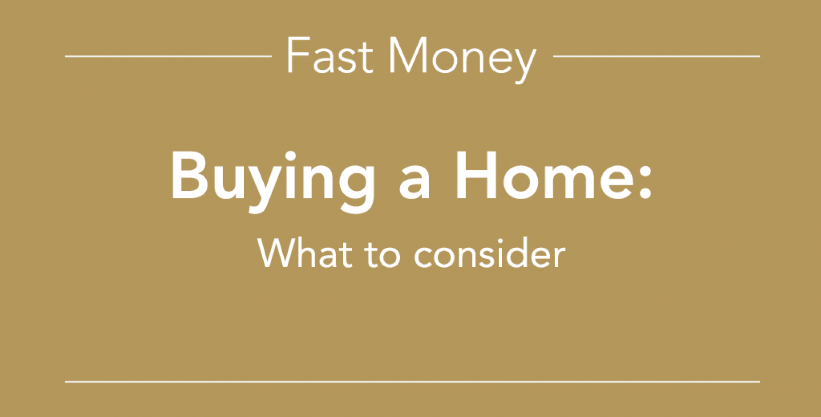 Fast Money Buying a Home