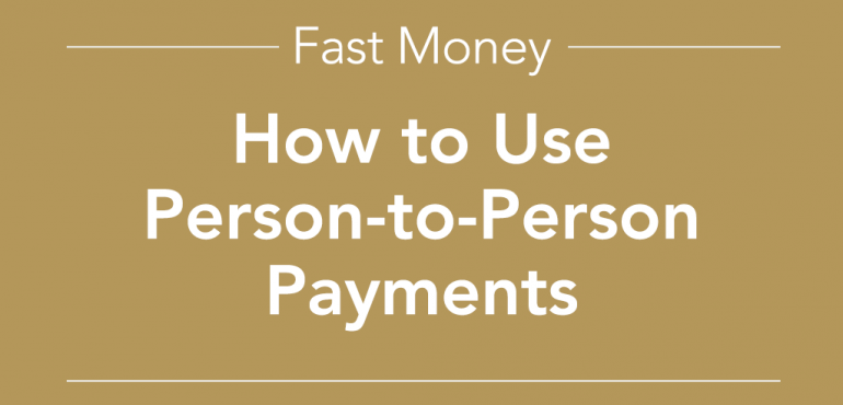 how to use person-to-person payments